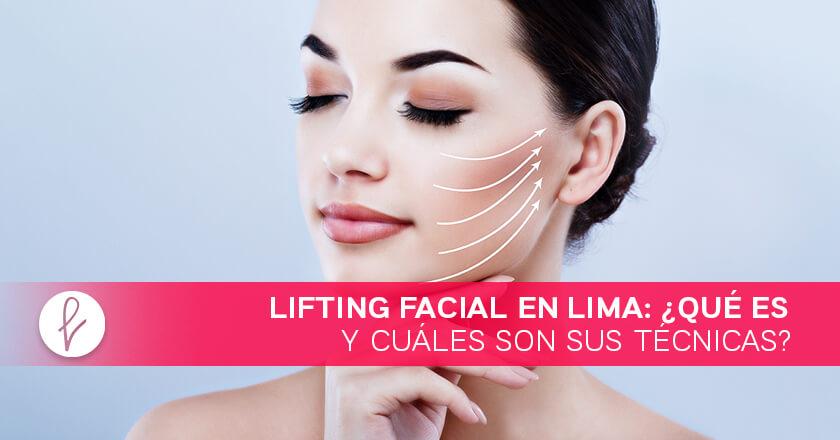 Técnicas del Lifting Facial