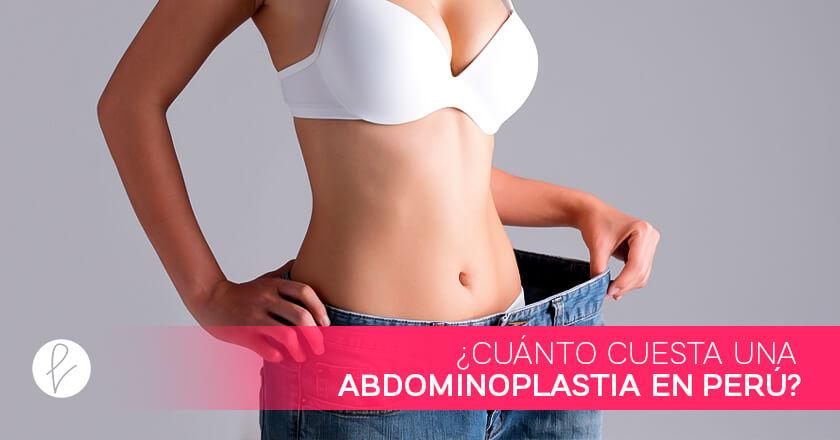 ¿Cuánto cuesta una Abdominoplastia en Perú?