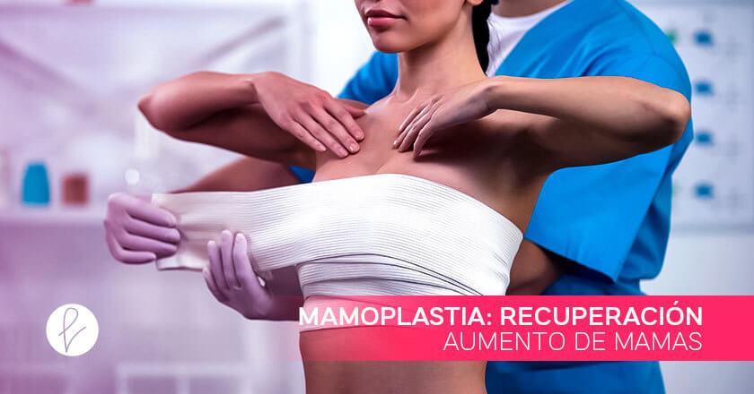 Mamoplastia: recuperación aumento de mamas