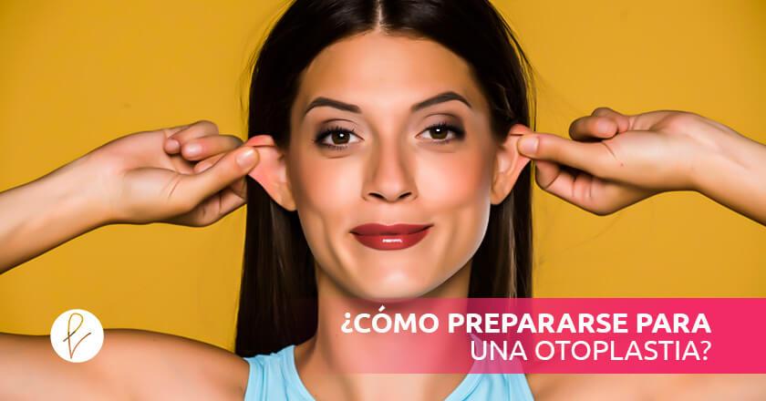 ¿Cómo prepararse para una otoplastia?
